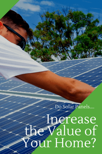"""Image of a man installing solar panels on a roof. The words """"V"""" on top of the image. Solar panels increase the value"""