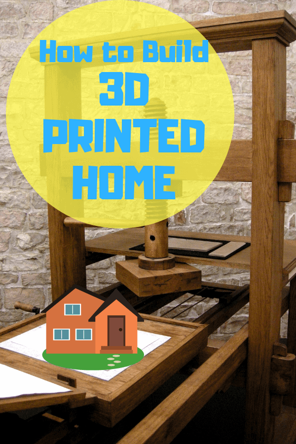 HOW TO BUILD 3D PRINTED HOME