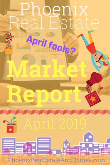 Phoenix Real Estate Market Report - April 2019