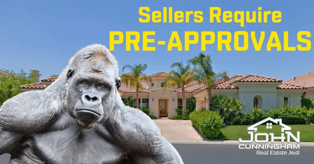 Home Buying Process for Smarties - Sellers Require Pre-approvals