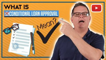 What does conditional loan approval mean