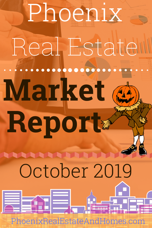 Phoenix Real Estate Market Report - October 2019